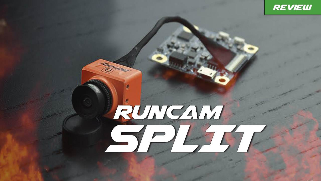 runcam split review